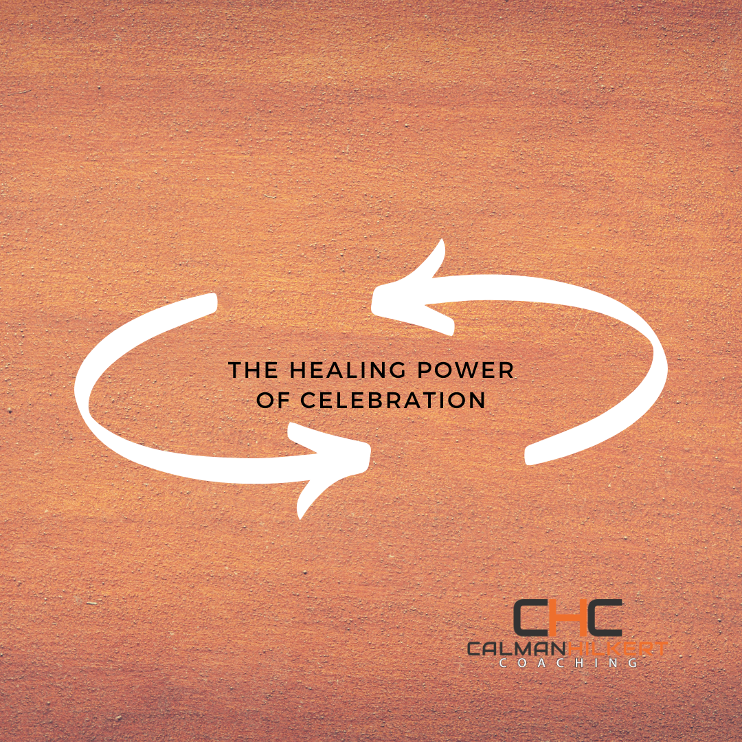 The Healing Power of Celebration
